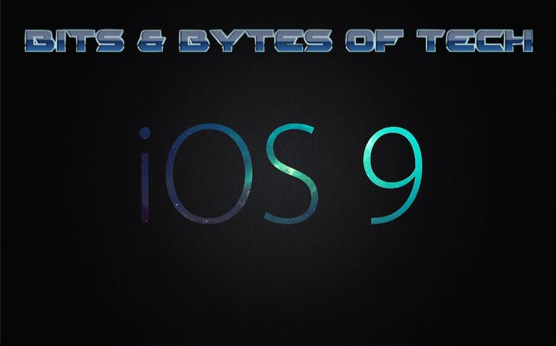 Bits+%26+Bytes+of+Tech%3A+iOS9