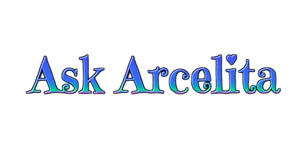 Ask Arcelita: Formalities
