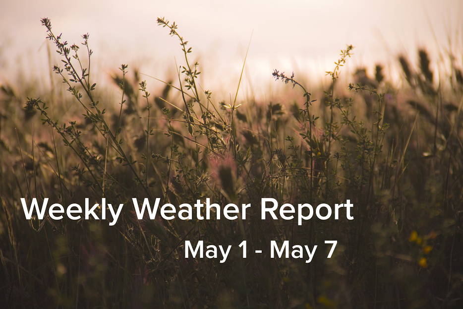 Weekly Weather Report May 1, 2017 - May 7, 2017