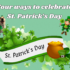 Celebrating St. Patrick's Day