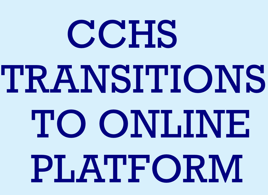 CCHS has transitioned learning to an online platform in wake of the coronavirus spread across the U.S.